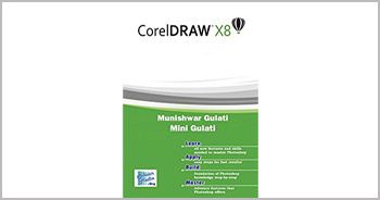 A book on CorelDRAW X8! by Munishwar Gulati