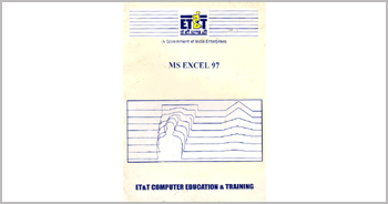A book on Microsoft Excel 97 by Munishwar Gulati written for ET&T