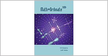 A book on Math-ordinate 3D - 3D Coordinate Geometery by Kavinder Nath Saxena and Lalit Yadav