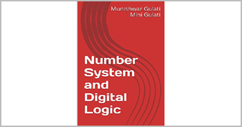 A book on Number System and Digital Logic by Munishwar Gulati