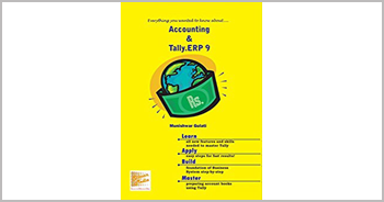 A book on Accounting and Tally ERP 9.0 by Munishwar Gulati, Mini Gulati